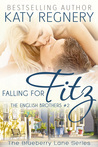 Falling for Fitz (The English Brothers, #2; Blueberry Lane, #2)
