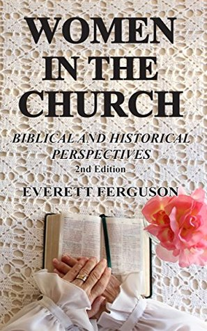 Women in the Church: Biblical and Historical Perspectives (ePUB)