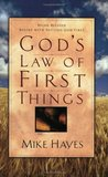 God's Law Of First Things