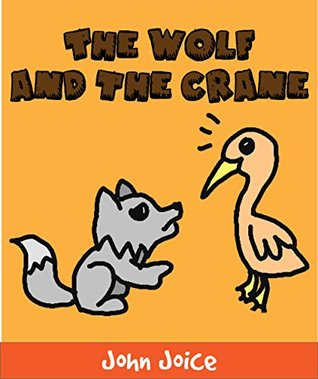 A book for kids: The wolf and the crane: A short fable book for small children and early readers | Kids Books - Bedtime Stories For Kids - Children's Books - Free Stories - Learn and Play