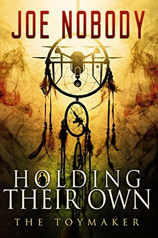 Holding Their Own X: The Toymaker
