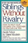 Sibling Without Rivalry by Adele Faber