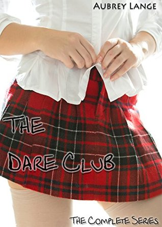 The Dare Club: The Complete Series