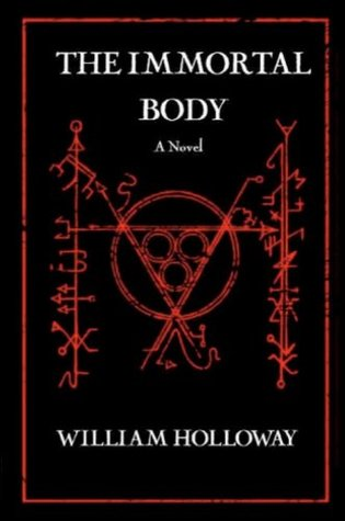 The Immortal Body (A Lovecraftian Horror Novel) (The Singularity Cycle Book 1)