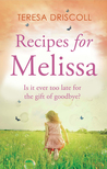 Recipes for Melissa by Teresa Driscoll