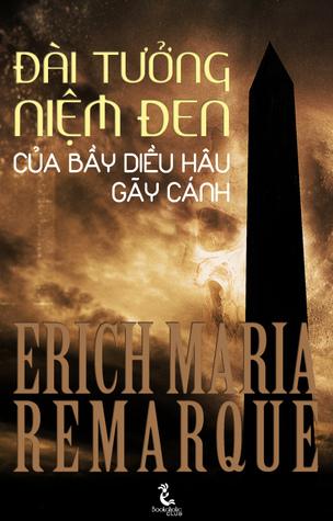 Ebook Đài tưởng niệm đen của bầy diều hâu gãy cánh by Erich Maria Remarque TXT!