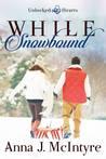 While Snowbound