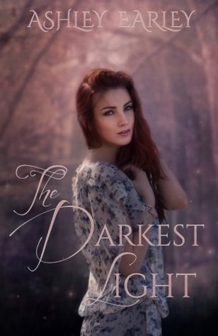 Ebook The Darkest Light by Ashley Earley DOC!