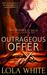 Outrageous Offer (The Double O Saga #1)