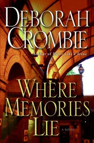 Where Memories Lie by Deborah Crombie