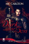 The Dark Son: The Fall of Cairnnon Castle (Lustful Possession Book 3)