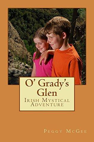 O'Grady's Glen: Irish Mystical Adventure