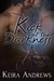 Kick at the Darkness (Kick at the Darkness, #1) by Keira Andrews
