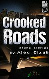 Crooked Roads