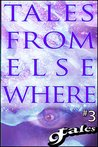 9Tales From Elsewhere #3 (9Tales Elsewhere)
