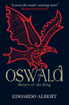 Oswald: Return of the King (The Northumbrian Thrones, #2)