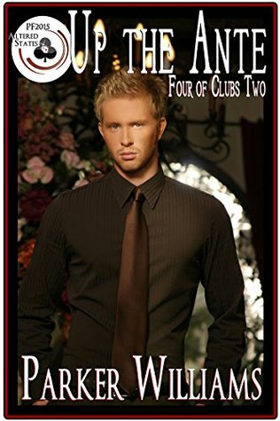 Up The Ante (Four of Clubs #2; Pulp Friction 2015 #7)