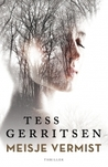 Meisje vermist by Tess Gerritsen