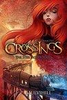 Crossings (Steel Roots #2)