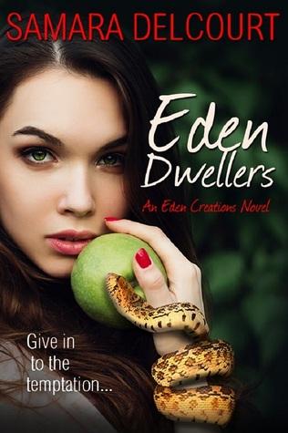 Eden Dwellers (Eden Creations, #1)