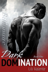 Dark Domination (Bought By the Billionaire, #1)