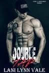 Double Tap (Code 11-KPD SWAT, #2) by Lani Lynn Vale