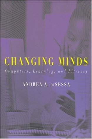 Changing Minds: Computers, Learning, and Literacy