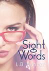 Sight Words by L.B. Dunbar
