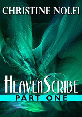 HeavenScribe: Part One(HeavenScribe 1)