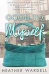 Good to Myself (Toronto, #10) audiobook download free