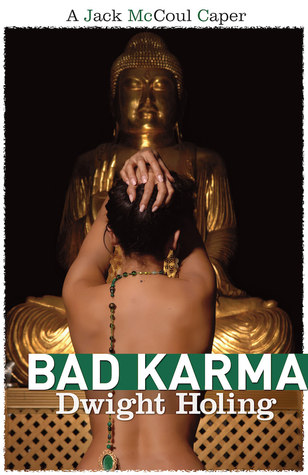 Ebook Bad Karma (A Jack McCoul Caper) by Dwight Holing TXT!