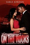 On The Rocks (Kizzie Baldwin Erotic Thriller #4)