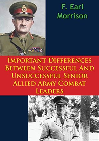 Important Differences Between Successful And Unsuccessful Senior Allied Army Combat Leaders