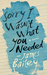 Sorry I Wasn't What You Needed by James  Bailey