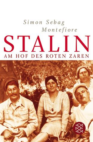 Stalin. Am Hof des Roten Zaren