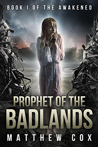 Prophet of the Badlands (The Awakened, #1)