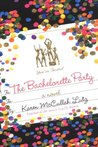 The Bachelorette Party by Karen McCullah Lutz