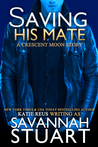Saving His Mate by Savannah Stuart