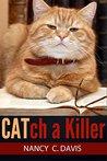 Catch a Killer (Millie Holland Mystery #2)
