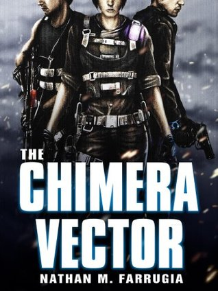 The Chimera Vector: The Fifth Column 1(The Fifth Column 1)