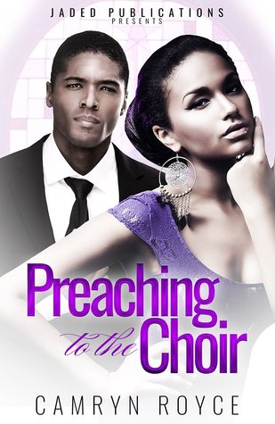 preaching to the choir by camryn royce