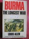Burma: The Longest War, 1941-45