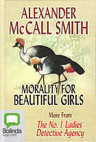 Morality for Beautiful Girls (No. 1 Ladies' Detective Agency, #3)