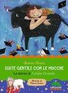 Siate gentili con le mucche by Beatrice Masini