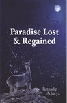 Paradise Lost & Regained