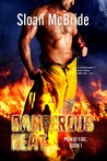Dangerous Heat (Men on fire, #1)