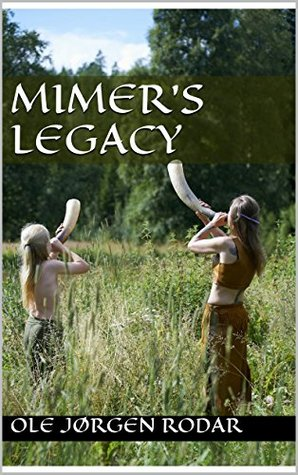 Mimer's Legacy (Tales from the Grey Dragon Book 1)