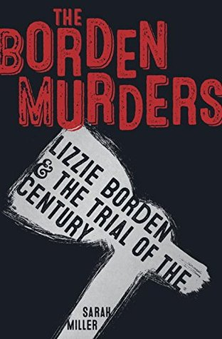 the-borden-murders-lizzie-borden-and-the-trial-of-the-century