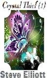 Crystal Thief (1) (The Underground Kingdom)