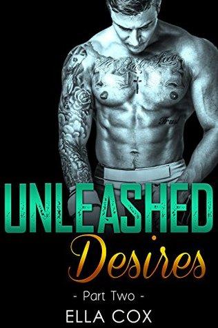 Unleashed Desires 2